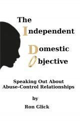 I Do: The Independent Domestic Objective