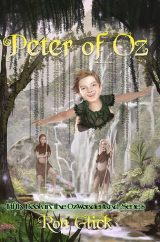 Peter of Oz (Book 5 of the Oz-Wonderland Series)
