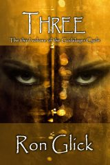 Three (Volume 3 of the Godslayer Cycle)