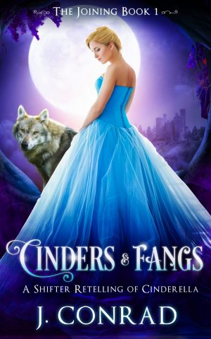 Cinders and Fangs: A Retelling of Cinderella