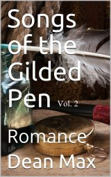 Songs of the Gilded Pen Vol. 2 Romance