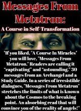 Messages From Metatron: A Course in Self-Transformation