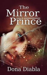 The Mirror Prince (Mirror Duo Book 1)