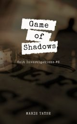 Game of Shadows (Colt Investigations #6)