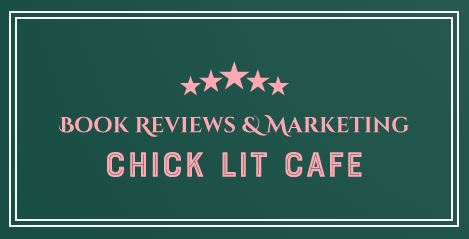 Chick Lit Cafe Book Reviews