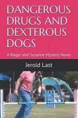 Dangerous Drugs and Dexterous Dogs