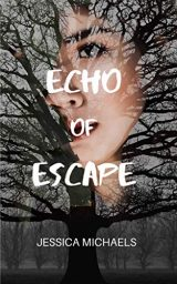 Echo of Escape