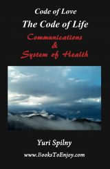 The Code of Life Communications and System of Health