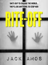 RITE-OFF: A Gripping International Thriller for our Times