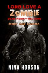 Lord Love A Zombie: Dead Inside: Welcome - Henry and Cynthia (Companion Piece)