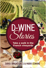 D-Wine Stories: Take a walk in the French vineyards