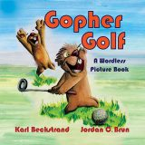 Gopher Golf: A Wordless Picture Book