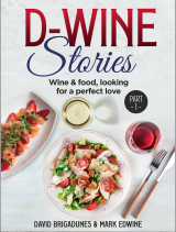 D-Wine Stories: Wine & food, looking for a perfect love