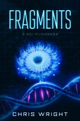 Fragments by Chris Wright (#2 in the Survival Series)