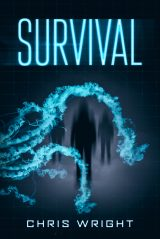 Survival By Chris Wright (#1 in the Survival Trilogy)