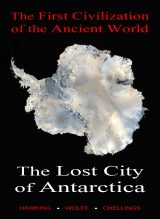 The Lost City of Antarctica, The First Civilization of the Ancient World