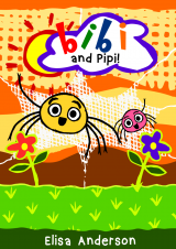 Bibi and Pipi – An Early Reader Story Book for Toddlers, Preschoolers and Kids in Kindergarten