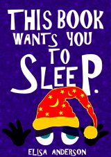 This Book Wants You to Sleep - A Fun Early Reader Story Book