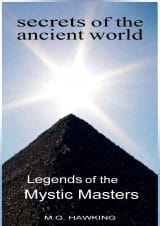 Legends of the Mystic Masters, Secrets of the Ancient World