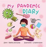 My Pandemic Diary: A rhyming children's picture book about facing corona pandemic for kids aged 4-8