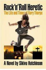 Rock N' Roll Heretic by Sikivu Hutchinson