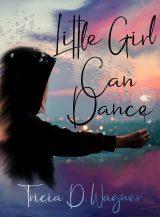 Little Girl Can Dance