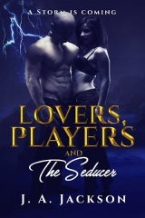 Lovers, Players & The Seducer Book I