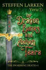 Of Dragon Bones and Ashen Tears