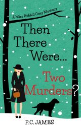 Then There Were … Two Murders?: An Amateur Female Sleuth Historical Cozy Mystery