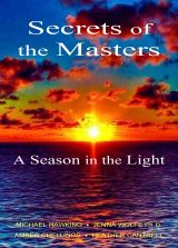 Secrets of the Masters, A Season in the Light