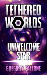 Celebrate the Release of Tethered Worlds Book 03 With Book 01 Sale