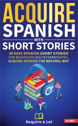 Acquire Spanish with Short Stories