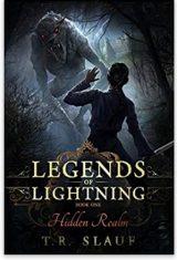 Hidden Realm (Legends of Lightning Book #1) by T.R. Slauf