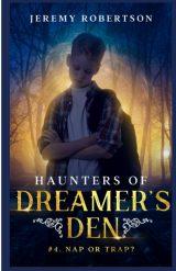 Haunters of Dreamer's Den #4: Nap or Trap