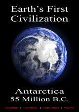 Earth's First Civilization: Antarctica, 55 Million B.C.