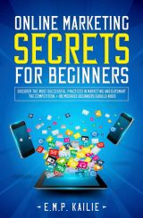 Online Marketing Secrets For Beginners