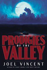 Prodigies of the Valley
