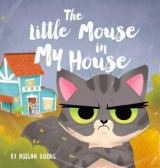 The Little Mouse In My House