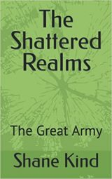 The Shattered Realms The Great Army