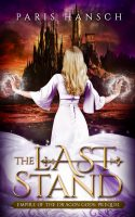 The Last Stand (Empire of the Dragon Gods Book 0)
