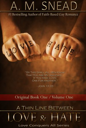 A Thin Line Between Love & Hate: Original BK 1/Volume 1 (Love Conquers All)
