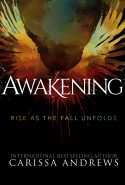 Awakening: Rise as the Fall Unfolds
