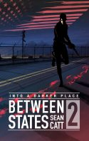 Between States 2 (Into a Darker Place)