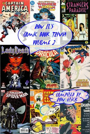 Ron El's Comic Book Trivia Volume 3