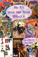 Ron El's Comic Book Trivia Volume 6