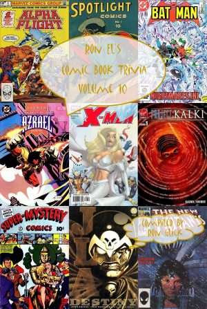 Ron El's Comic Book Trivia Volume 10