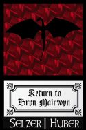 Return To Bryn Mairwyn