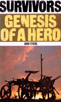 Survivors: Genesis of a Hero