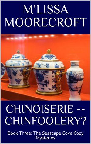 CHINOISERY -- CHINFOOLERY?