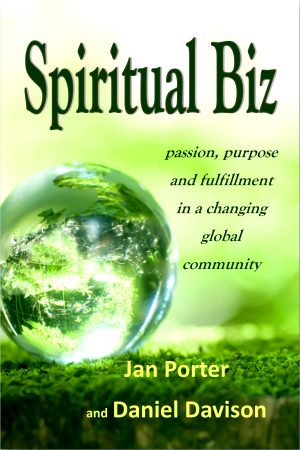 Spiritual Biz, passion, purpose and fulfillment in a changing global community